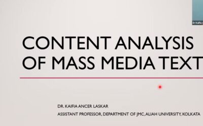 Workshop: Content Analysis of Mass Media Text by Dr. Kaifia Ancer Laskar
