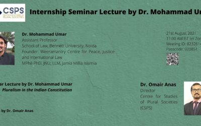 Pluralism in the Indian Constitution: Seminar Lecture by Dr. Mohammad Umar